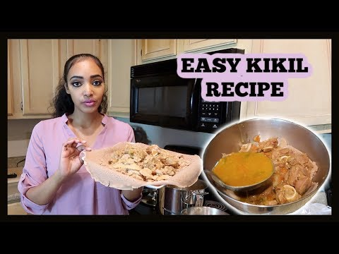 Ethiopian Food EASY KIKIL Recipe የቅቅል አሰራር | Amena and Elias