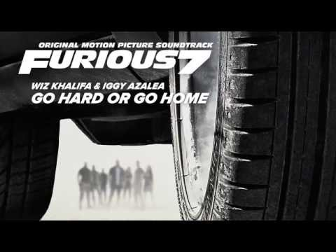 Fast and Furious 7 Go Hard or Go Home - Wiz Khalifa feat. Iggy Azalea Song (Lyrics)