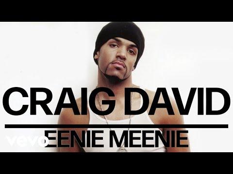 Craig David – Eenie Meenie