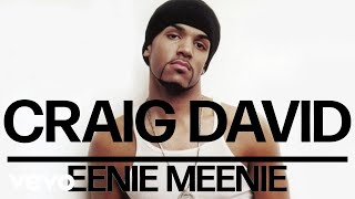Craig David Eenie Meenie Audio.mp3