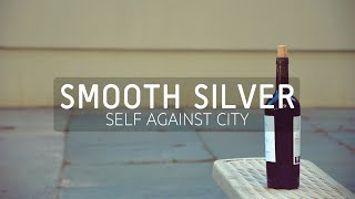 Self Against City - Smooth Silver