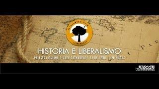 Alex Catharino - História e Liberalismo