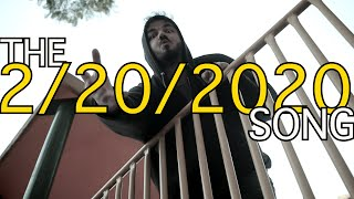 The 2:20:2020 Song