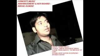 "Hindi Christian Worship Song ""Aaja Prabhu Yeshu Ke dar aaja"" By Nikhil Jatin Kumar.wmv.wmv"