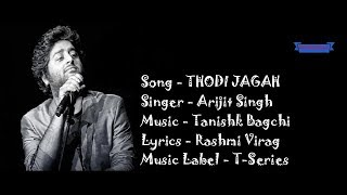 Arijit Singh Thodi jagah de de mujhe full song lyrics | Marjaavaan: Thodi Jagah De De Lyrics.mp3
