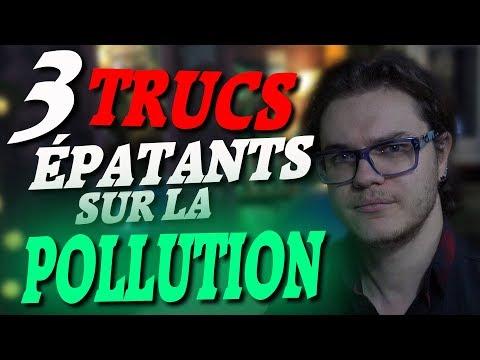 CHRIS : 3 Trucs Épatants Sur Notre Pollution