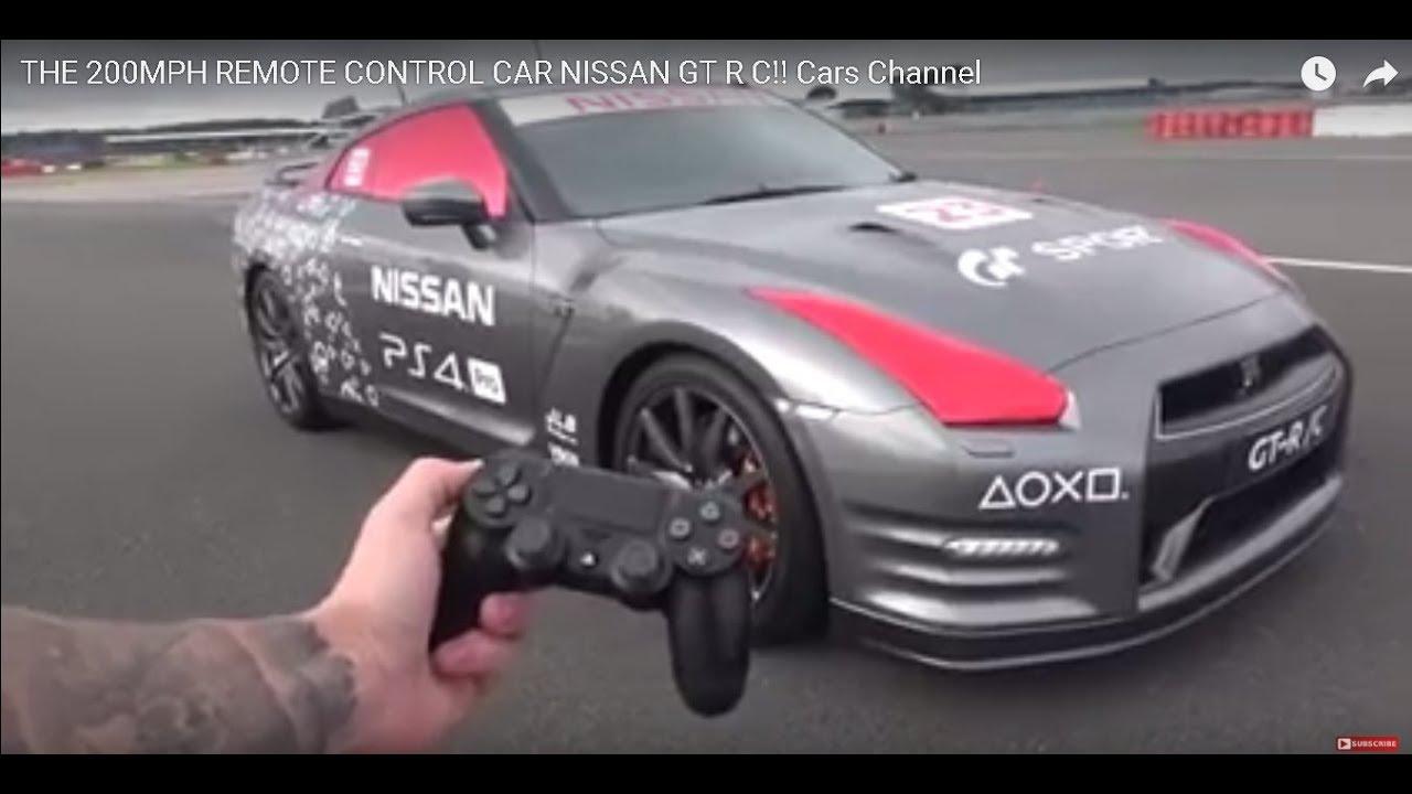 The 200mph Remote Control Car Nissan Gt R C Cars Channel