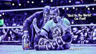 "2013: CM Punk Custom Theme Song - ""Best In The World"" + Download Link ᴴᴰ"