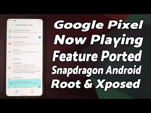 Install Google Pixel Now Playing on Snapdragon Android Devices | Root & Xposed | Ambient Music Mod