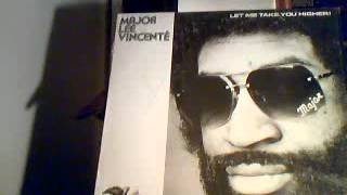 Major Lee Vincente-You And Me