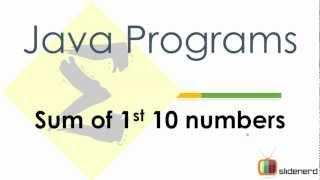 #34 Java Program Sum of 1st 10 Numbers For Loop Example Code [HD 1080p]