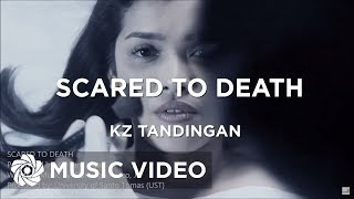 KZ TANDINGAN - Scared To Death (Official Music Video)