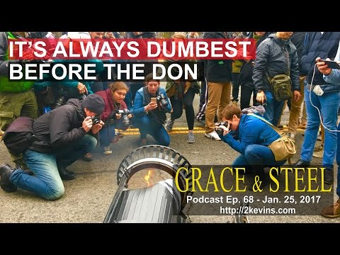 Grace & Steel Ep. 68 - It's Always Dumbest Before The Don