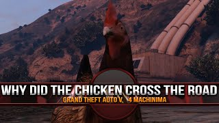 WHY DID THE CHICKEN CROSS THE ROAD? | Grand Theft Auto V  | Mini Adventures