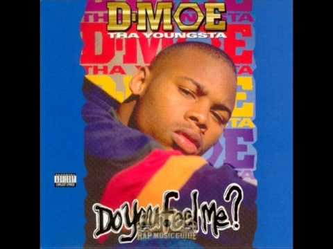 D-Moe. Do You Feel Me? (Full Album)