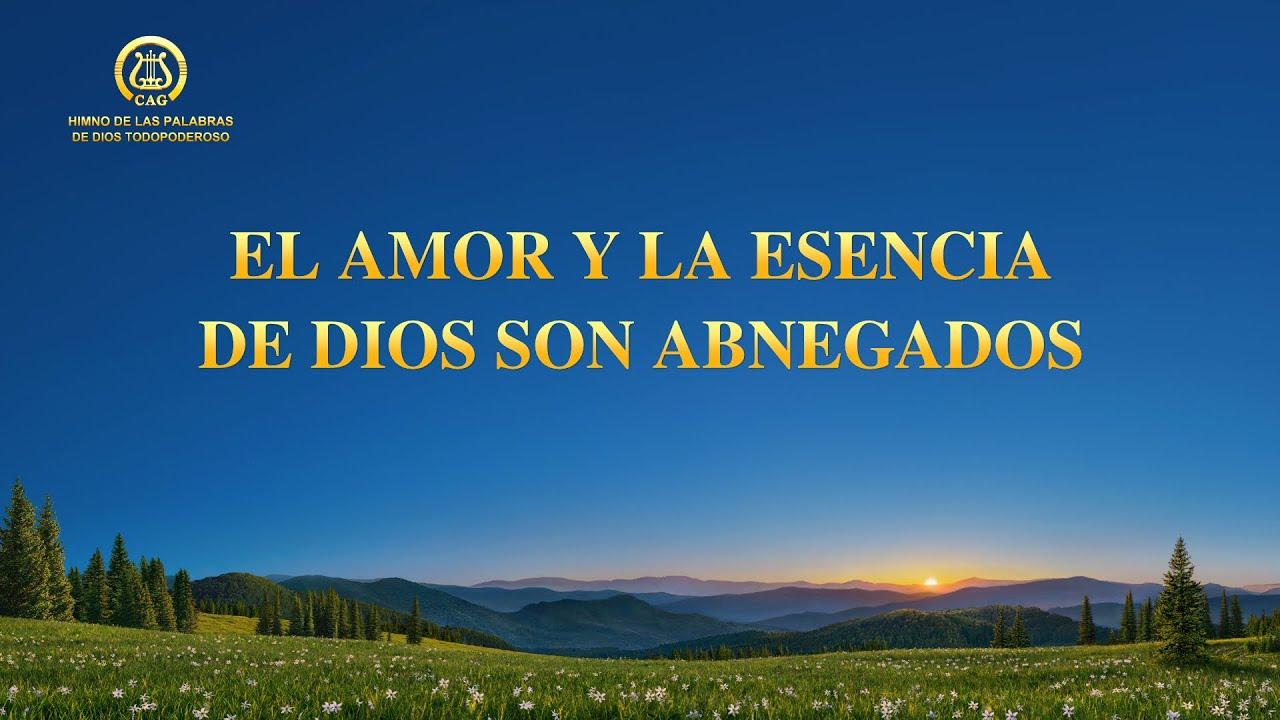 Canción cristiana   El amor y la esencia de Dios son abnegados