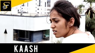 Hindi thriller short film – Kaash (if only)
