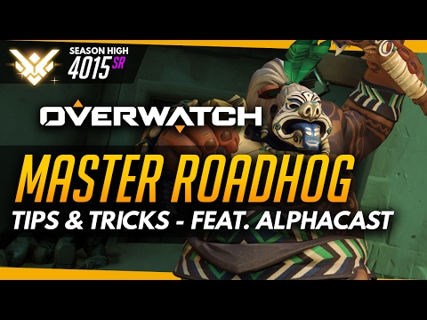 Overwatch | Master Roadhog - Tips And Tricks (ft Alphacast)