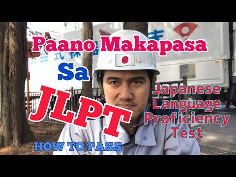 JLPT | Paano Makapasa Sa Japanese Language Proficiency Test | Tips Sa Pag-Aaral Ng Japanese - Part 1