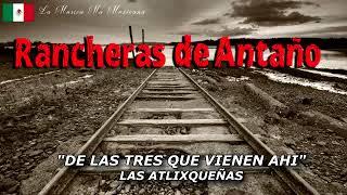 RANCHERAS DE ANTAÑO PURA MUSICA DE NUESTRO MEXICO ANTIGUO 10 EXITOS  DEL AYER PEGADITOS