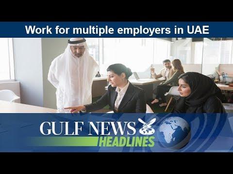 Work for multiple employers in UAE - GN Headlines