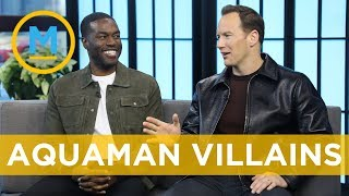 Patrick Wilson and Yahya Abdul-Mateen II reveal their training regimen for 'Aquaman' | Your Morning