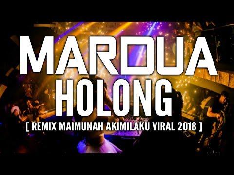 ► TERBARU  DJ MARDUA HOLONG REMIX 2018 ( BREAKBEAT TINGGI BRO )# TERBARU