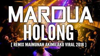 Gambar cover ► TERBARU  DJ MARDUA HOLONG REMIX 2018 ( BREAKBEAT TINGGI BRO )# TERBARU