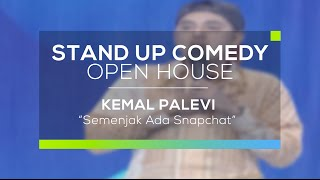 Semenjak Ada Snapchat Kemal Palevi Stand Up Comedy Open House.mp3