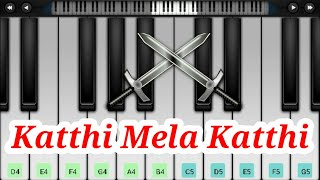 Katthi Mela Katthi Song | Sethu Povathu Yenthan Udambu Mattumey Song | Piano Cover | Perfect Piano