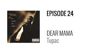 Beat Breakdown - Dear Mama by Tupac (prod. Tony Pizarro)