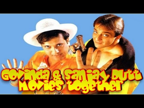 Govinda and Sanjay Dutt Movies together : Bollywood Films ...