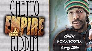 Nova $cotia - Sweet Life [Ghetto Empire Riddim] July 2015
