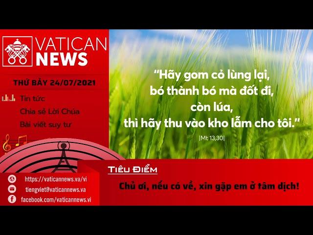 Radio thứ Bảy 24/07/2021 - Vatican News Tiếng Việt