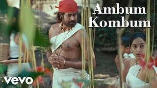 Kerala Varma Pazhassi Raja - Ambum Kombum Video | Ilaiyaraaja