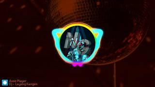 Download lagu DJ - Layang Kangen Remix Mantull guys (Terbaru 2019)!!