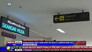 Tiket Domestik Masih Mahal, Penerbangan Aceh ke Kuala Lumpur Naik
