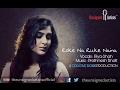 Roke Na Ruke Naina Female Version Riya Shah Prathmesh Bhatt Cover mp3