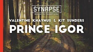 Valentine Khaynus & Kit Sunders - Prince Igor