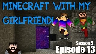Minecraft with my Girlfriend! (S5 E13) - Un-Infused?!