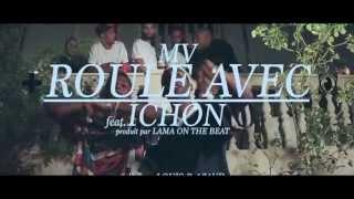 """MV feat. Ichon - """"Roule Avec"""" (Clip Officiel)"""