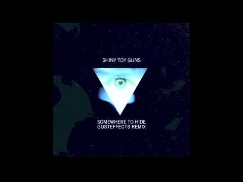 Shiny Toy Guns - Somewhere to Hide (Gosteffects Remix) [FREE DOWNLOAD] mp3