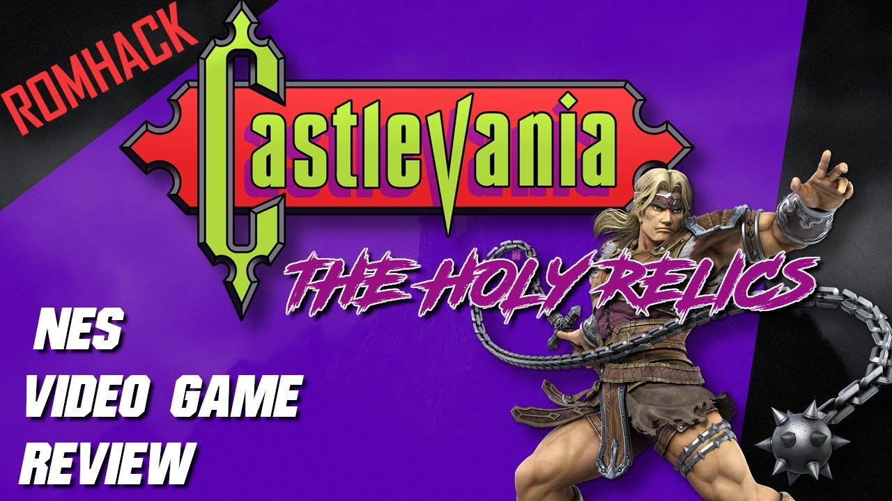 Castlevania: The Holy Relics | NES ROMhack Video Review