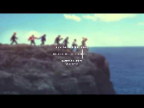 BTS - RUN (ORCHESTRAL VER.)