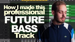 How I Made this Professional FUTURE BASS Track (San Holo, Duskus, Ekali)