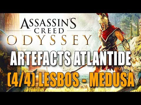 ASSASSIN'S CREED ODYSSEY : ARTEFACTS ATLANTIDE (4/4) LESBOS + BOSS FIGHT MEDUSE