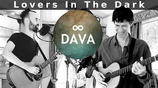 DAVA - Lovers In The Dark