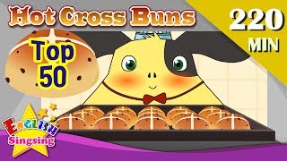 Hot Cross Buns + More Songs | Top 50 Nursery Rhymes with lyrics | English kids video