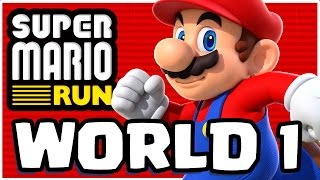 SUPER MARIO RUN WORLD 1...!!! | Super Mario Run APP | Gameplay Walkthrough Part 1