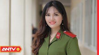 Nữ Thủ Khoa Kép Của Học Viện Cảnh Sát Nhân Dân | ANTV